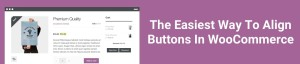 WooCommerce align buttons